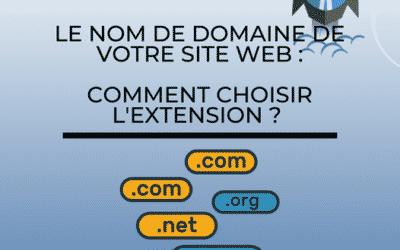 Comment choisir son extension de domaine ?