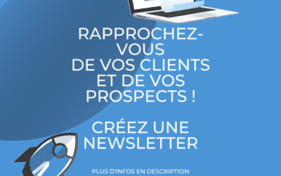 Pourquoi créer une newsletter ?