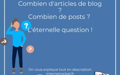 De combien d'articles et posts votre site a-t-il besoin ?