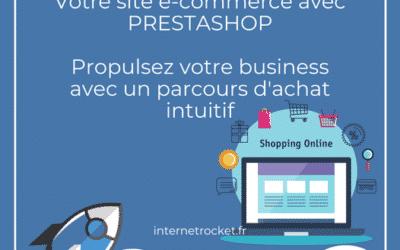 Votre site e-commerce avec Prestashop !