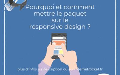 Pourquoi et comment mettre le paquet sur le responsive design ?