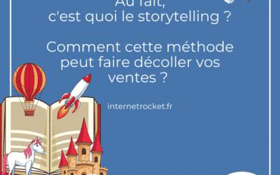 Au fait, c'est quoi le storytelling ?