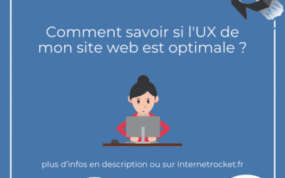 Comment savoir si l'UX de mon site web est optimale ?
